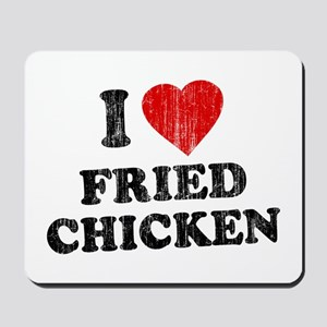 I Love [Heart] Fried Chicken Mousepad